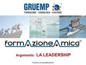Gruemp FormazioneAmica La Leadership